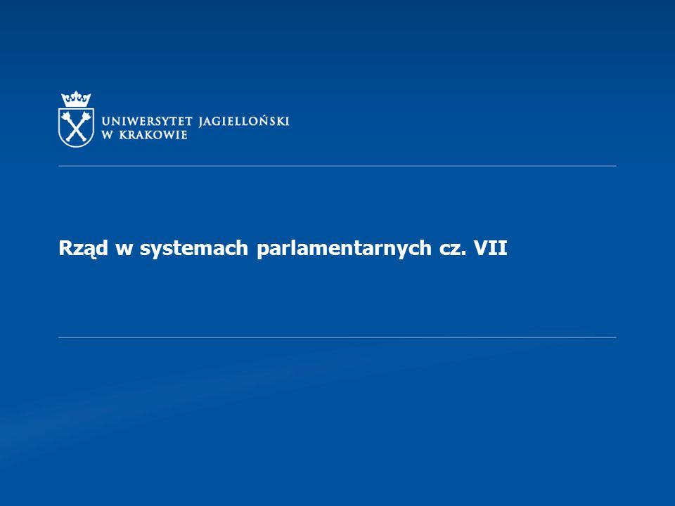 Odpowiedzialność polityczna rządu w systemach parlamentarnych Odpowiedzialność polityczna rządu przed parlamentem należy do zasadniczych elementów konstrukcyjnych parlamentarnego systemu rządów.
