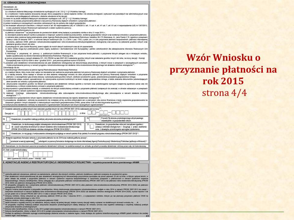 Agencja Restrukturyzacji i Modernizacji Rolnictwa Wzór Wniosku o przyznanie płatności na rok 2015 strona 4/4