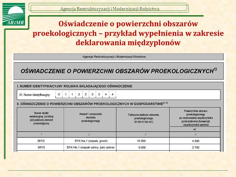 Agencja Restrukturyzacji i Modernizacji Rolnictwa Oświadczenie o powierzchni obszarów proekologicznych – przykład wypełnienia w zakresie deklarowania