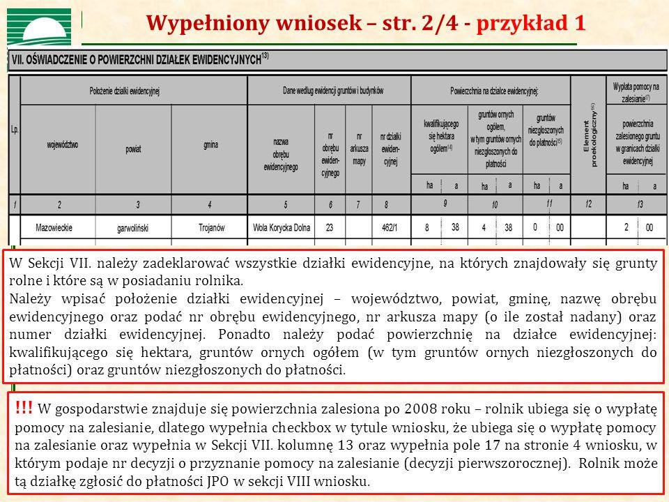 Agencja Restrukturyzacji i Modernizacji Rolnictwa Wypełniony wniosek – str. 2/4 - przykład 1 !!! W gospodarstwie znajduje się powierzchnia zalesiona p