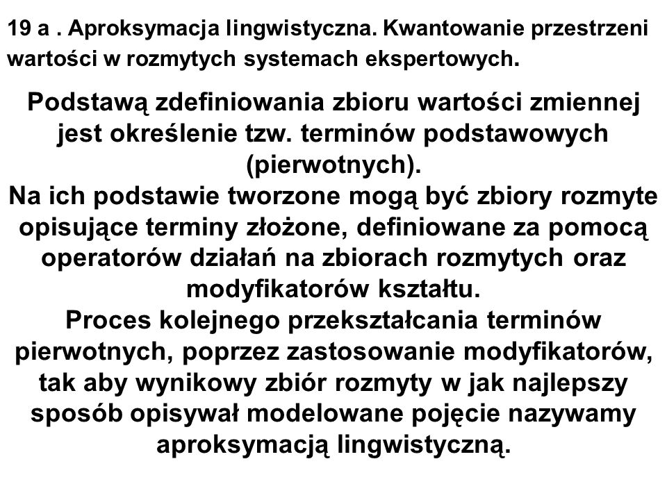 19 a.Aproksymacja lingwistyczna.