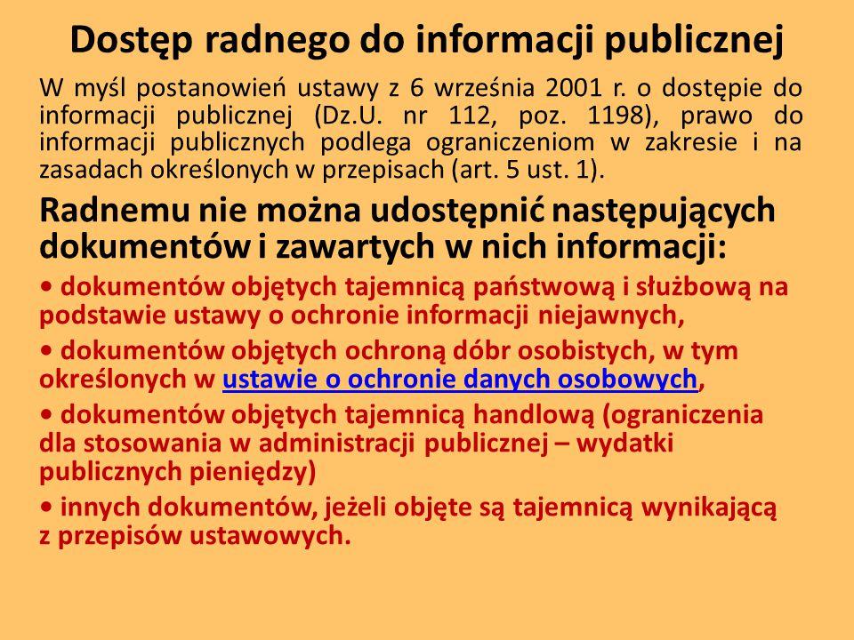 Dostęp radnego do informacji publicznej W myśl postanowień ustawy z 6 września 2001 r.
