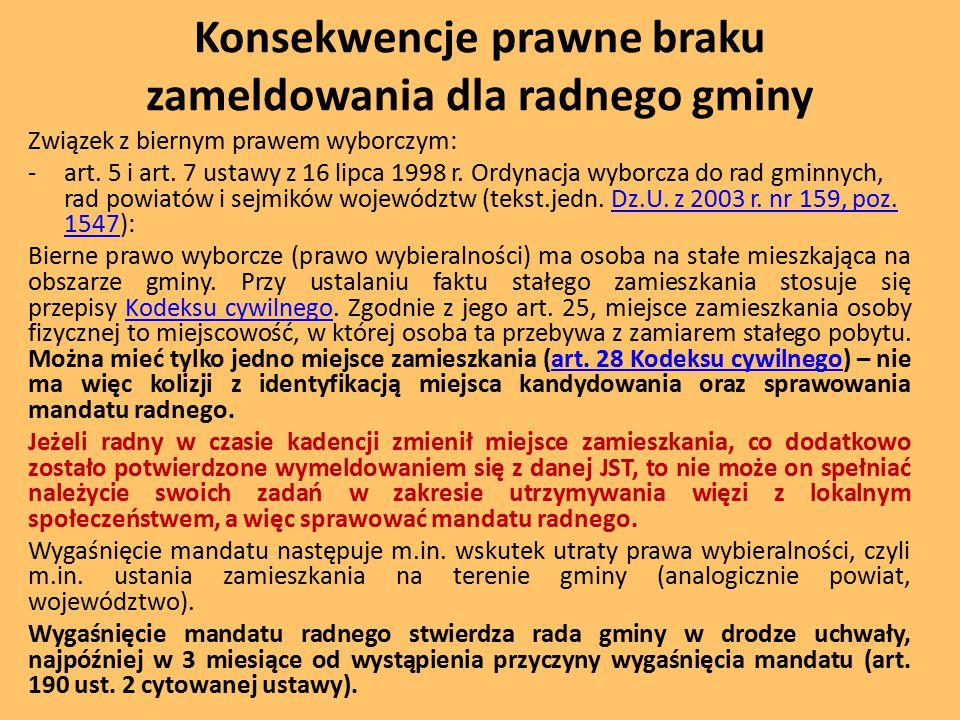 Konsekwencje prawne braku zameldowania dla radnego gminy Związek z biernym prawem wyborczym: -art.