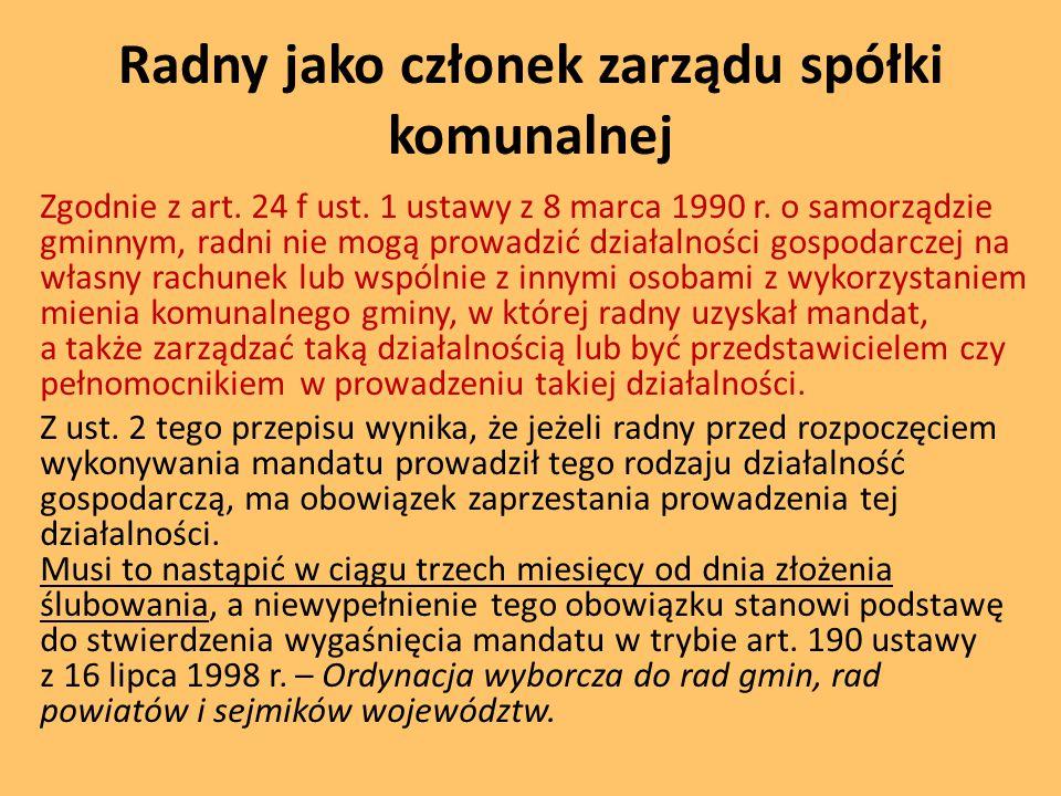 Radny jako członek zarządu spółki komunalnej Zgodnie z art.
