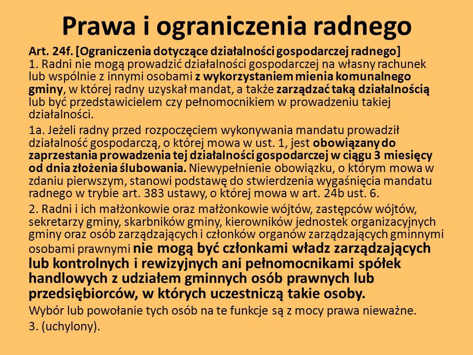 Prawa i ograniczenia radnego Art.24f.