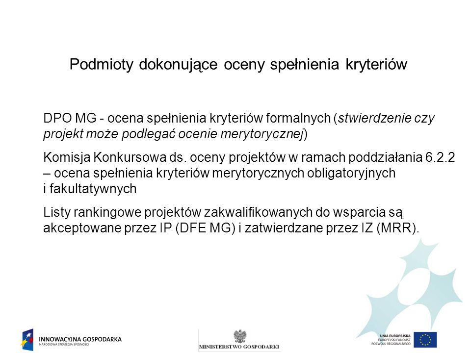Podmioty dokonujące oceny spełnienia kryteriów DPO MG - ocena spełnienia kryteriów formalnych (stwierdzenie czy projekt może podlegać ocenie merytoryc
