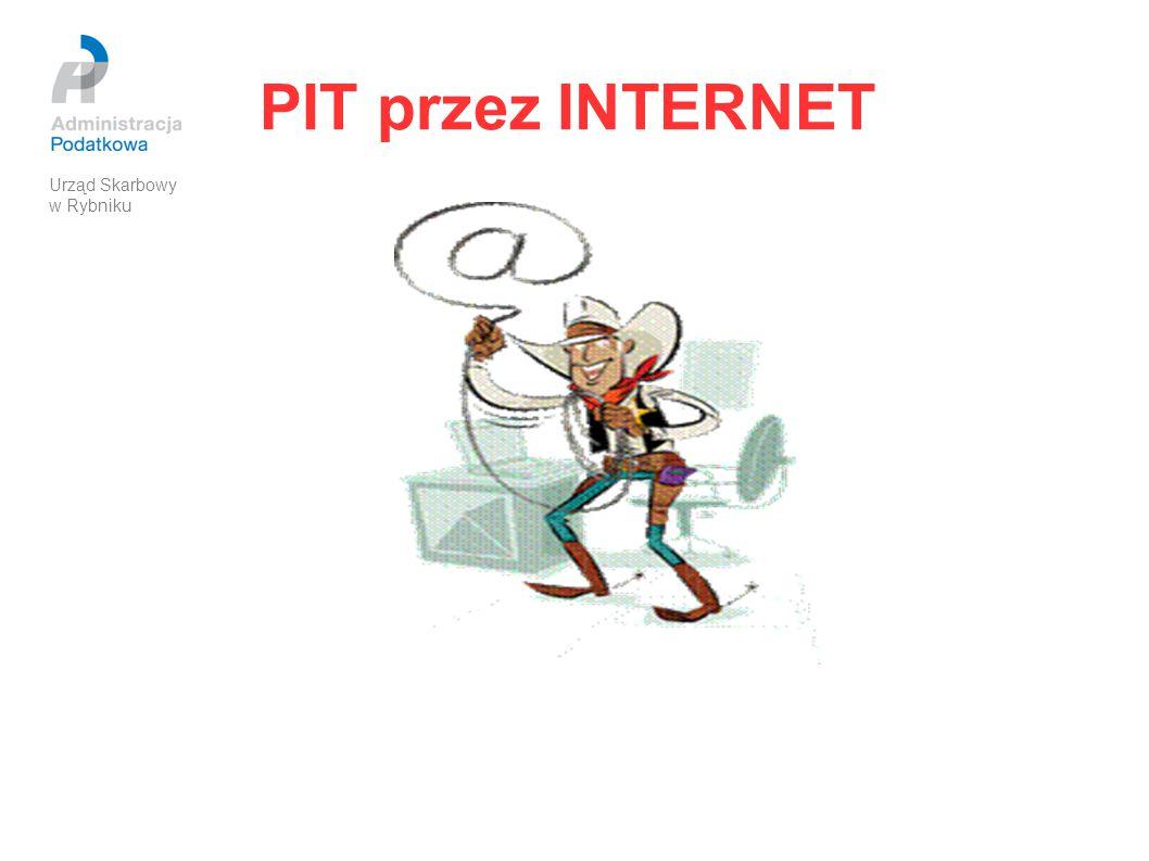 PIT przez INTERNET Wysłanie deklaracji podatkowej przez internet jest najprostszym i najszybszym sposobem złożenia zeznania rocznego.