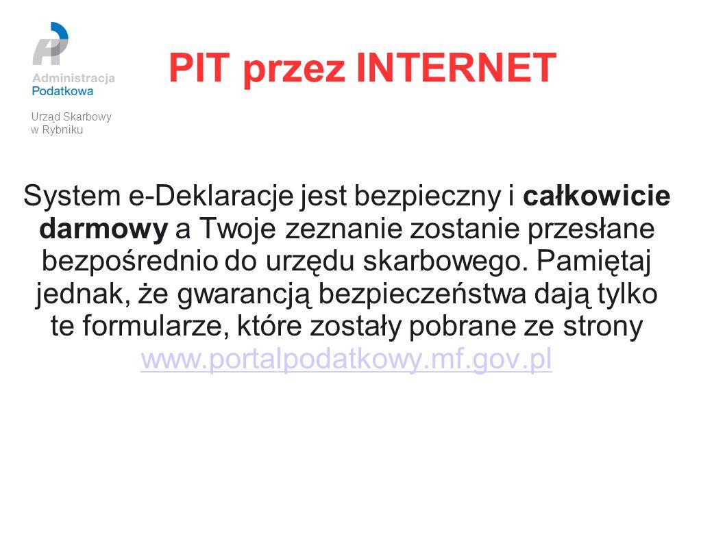 PIT przez INTERNET System e-Deklaracje jest bezpieczny i całkowicie darmowy a Twoje zeznanie zostanie przesłane bezpośrednio do urzędu skarbowego. Pam
