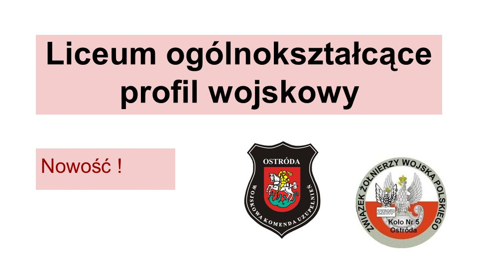 Liceum ogólnokształcące profil wojskowy Nowość !