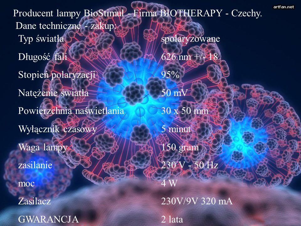 Producent lampy BioStimul - Firma BIOTHERAPY - Czechy. Dane techniczne - zakup: Typ światła Długość fali Stopień polaryzacji Natężenie światła Powierz