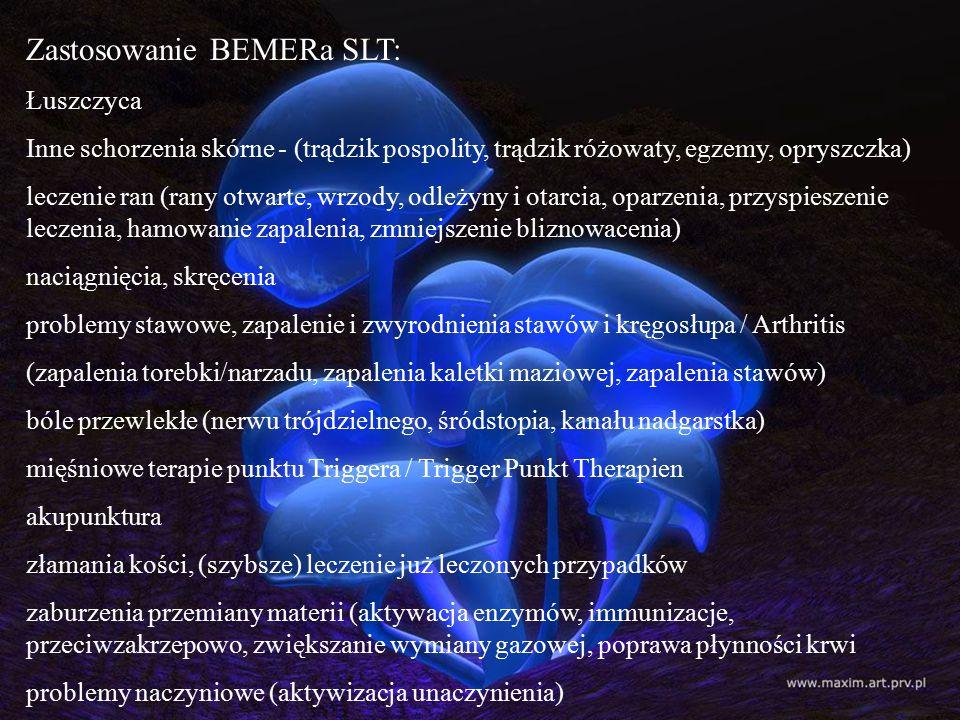 Zastosowanie BEMERa SLT: Łuszczyca Inne schorzenia skórne - (trądzik pospolity, trądzik różowaty, egzemy, opryszczka) leczenie ran (rany otwarte, wrzo