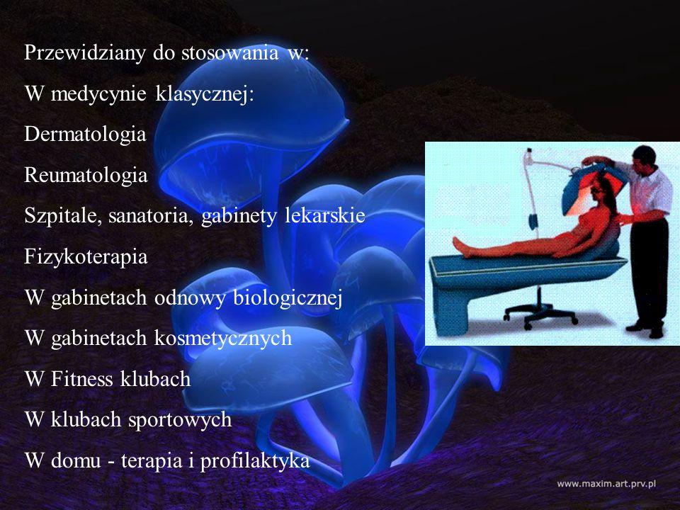 Przewidziany do stosowania w: W medycynie klasycznej: Dermatologia Reumatologia Szpitale, sanatoria, gabinety lekarskie Fizykoterapia W gabinetach odn