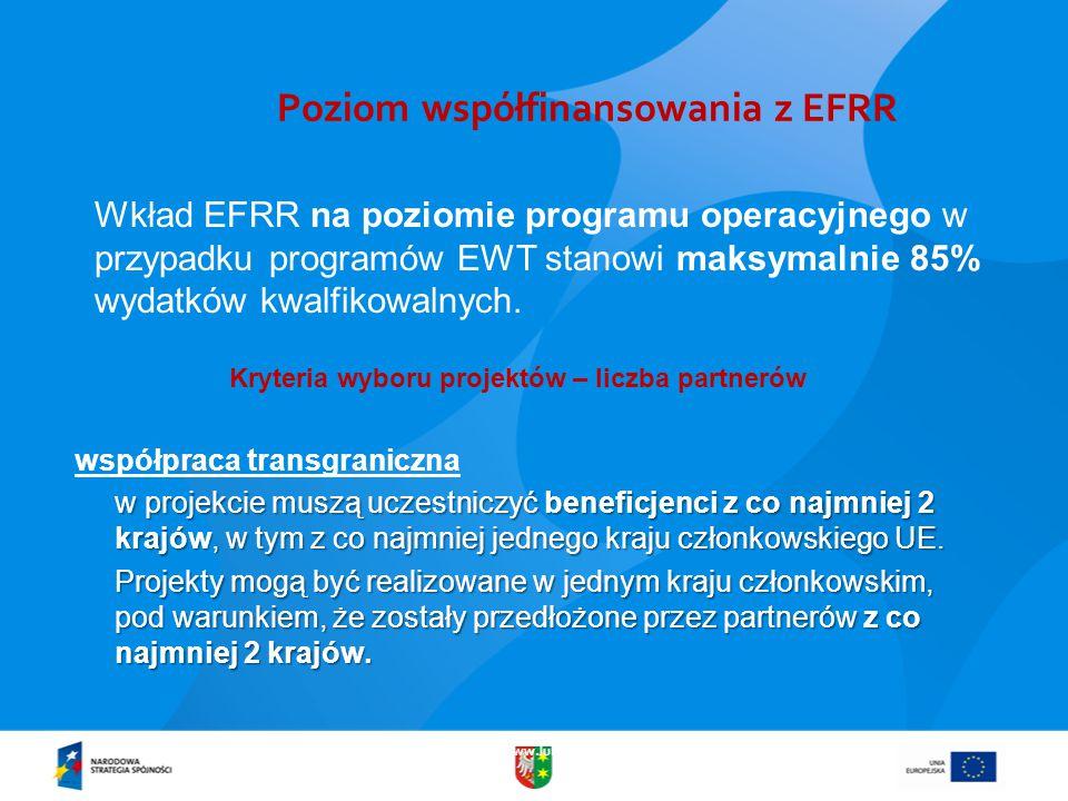 www.lubuskie.pl Poziom współfinansowania z EFRR Wkład EFRR na poziomie programu operacyjnego w przypadku programów EWT stanowi maksymalnie 85% wydatków kwalfikowalnych.
