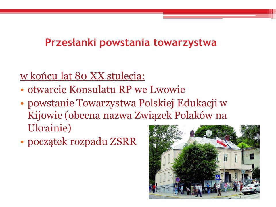 Pierwsze kroki Towarzystwa Kultury Polskiej Ziemi Lwowskiej Powstanie -8 grudnia 1988 r.