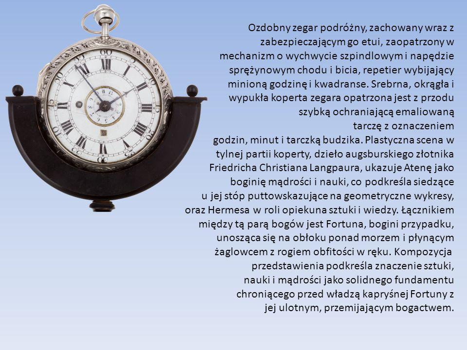 Ozdobny zegar podróżny, zachowany wraz z zabezpieczającym go etui, zaopatrzony w mechanizm o wychwycie szpindlowym i napędzie sprężynowym chodu i bici