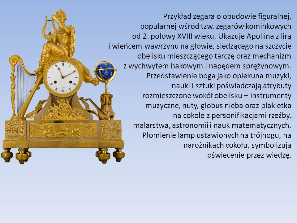 Przykład zegara o obudowie figuralnej, popularnej wśród tzw. zegarów kominkowych od 2. połowy XVIII wieku. Ukazuje Apollina z lirą i wieńcem wawrzynu