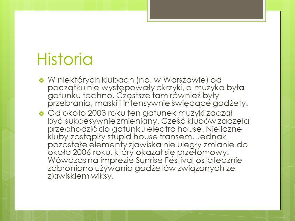Historia  W niektórych klubach (np.