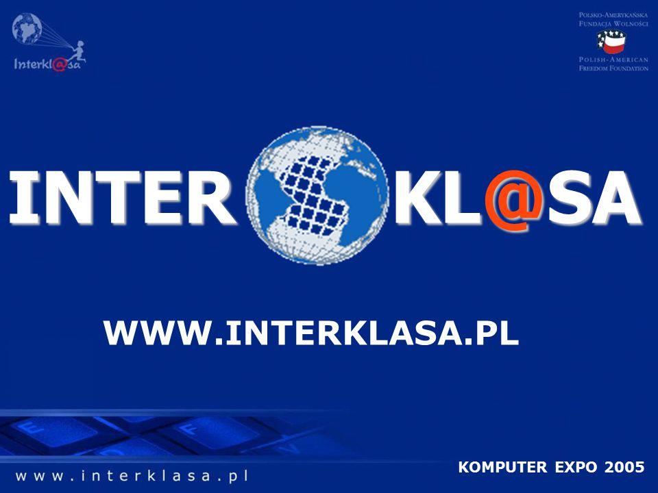 INTER KL@SA KOMPUTER EXPO 2005 WWW.INTERKLASA.PL