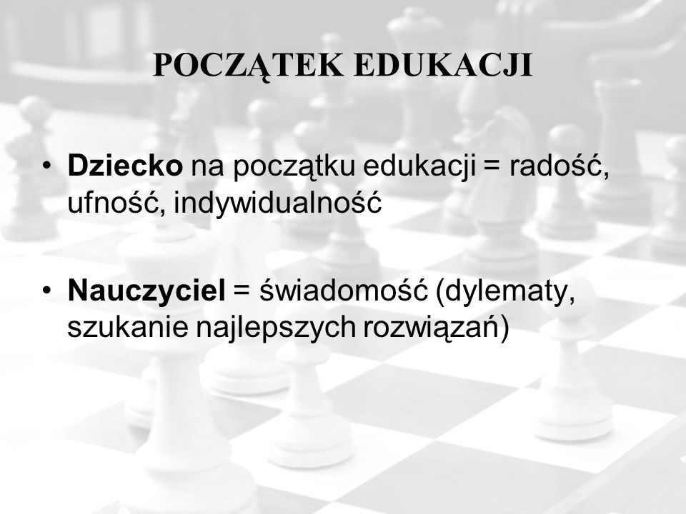 WALORY DYDAKTYCZNE SZACHÓW Dzieci uczące się grać w szachy dostrzegają w nich przede wszystkim rozrywkę, nie zdając sobie sprawy, że bawiąc się drewnianym wojskiem, uczą się i doskonalą swoje umysły.