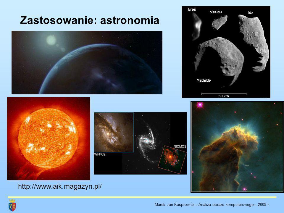 Obraz jako funkcja Marek Jan Kasprowicz – Analiza obrazu komputerowego – 2009 r.