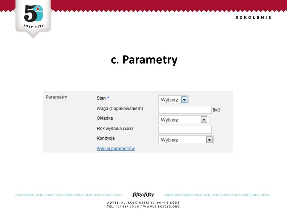 c. Parametry