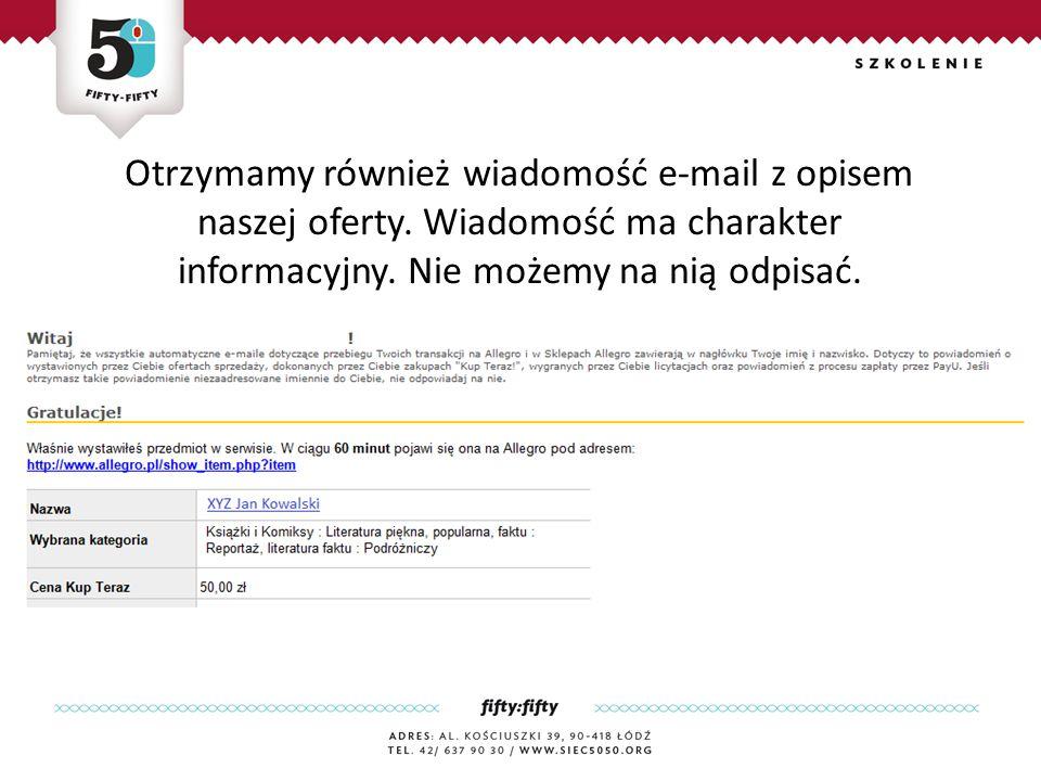 Otrzymamy również wiadomość e-mail z opisem naszej oferty.