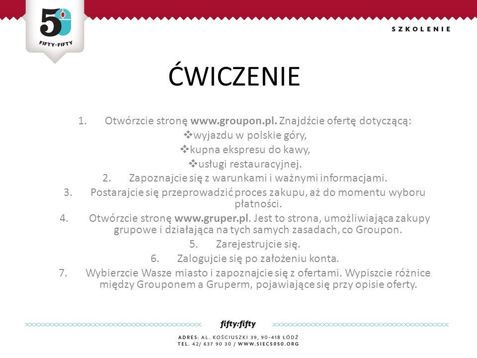 ĆWICZENIE 1.Otwórzcie stronę www.groupon.pl.