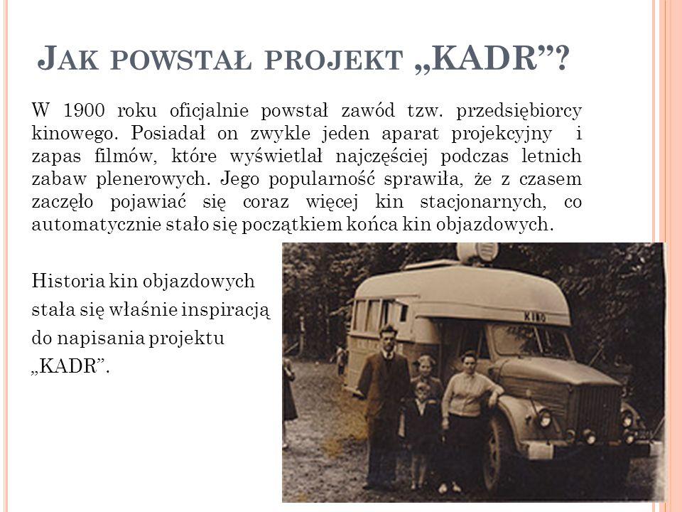 """J AK POWSTAŁ PROJEKT """"KADR . W 1900 roku oficjalnie powstał zawód tzw."""
