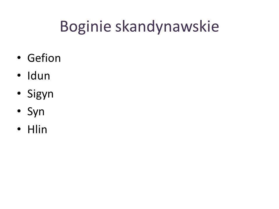 Boginie skandynawskie Gefion Idun Sigyn Syn Hlin