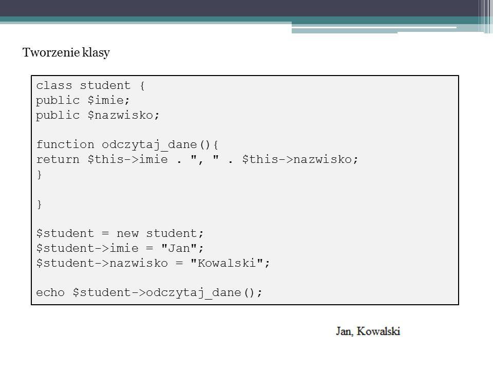abstract class student_baza { private $nazwisko; abstract function pobierz_imie(); abstract function pobierz_nazwisko(); function witaj() { return cześć! ; } Klasa abstrakcyjna [4]