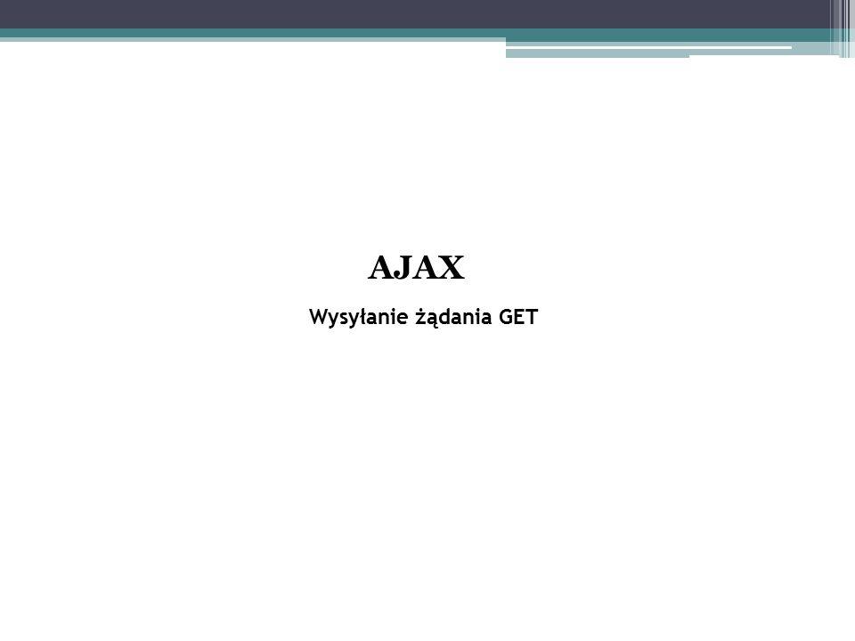 Wysyłanie żądania GET AJAX