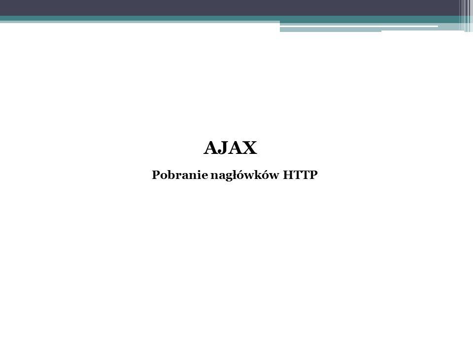 AJAX Pobranie nagłówków HTTP