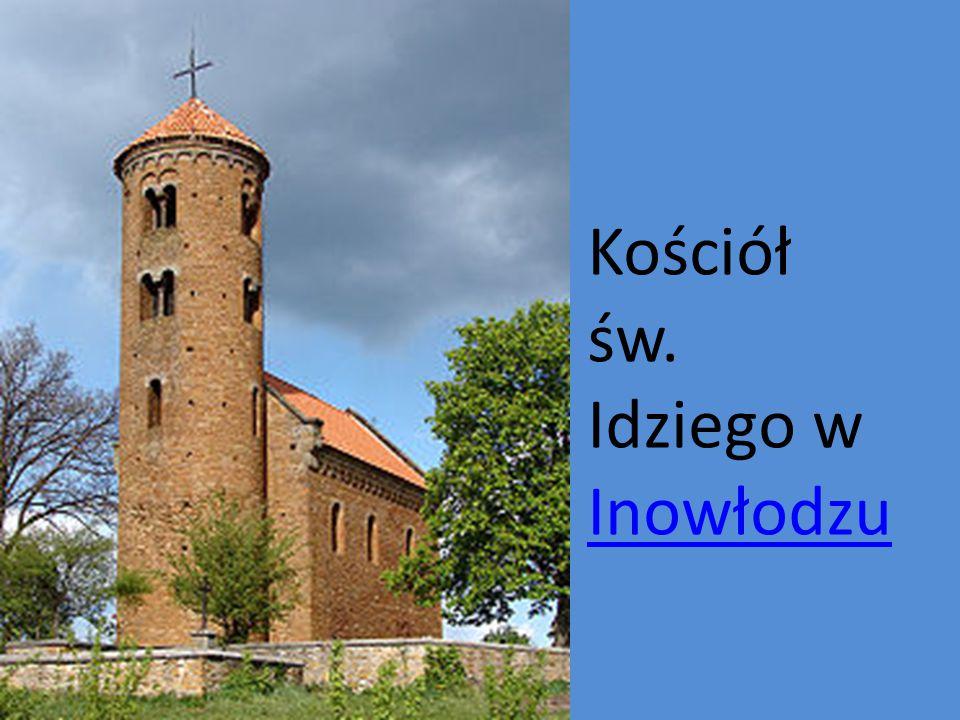 Kościół św. Idziego w Inowłodzu Inowłodzu