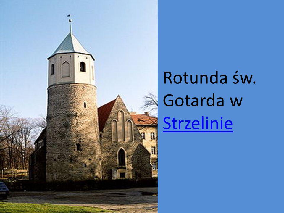 Rotunda św. Gotarda w Strzelinie Strzelinie