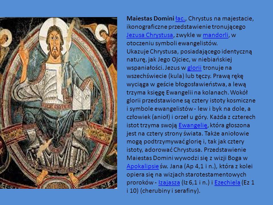 Maiestas Domini łac., Chrystus na majestacie, ikonograficzne przedstawienie tronującego Jezusa Chrystusa, zwykle w mandorli, w otoczeniu symboli ewangelistów.łac.