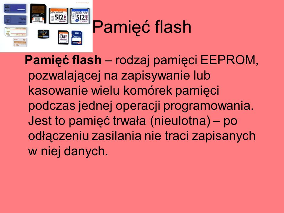 Pamięć USB (pendrive) Pamięć USB- urządzenie przenośne zawierające pamięć nieulotną typu Flash EEPROM, zaprojektowane do współpracy z komputerem poprzez port USB i używane do przenoszenia danych między komputerami oraz urządzeniami obsługującymi pamięci USB.