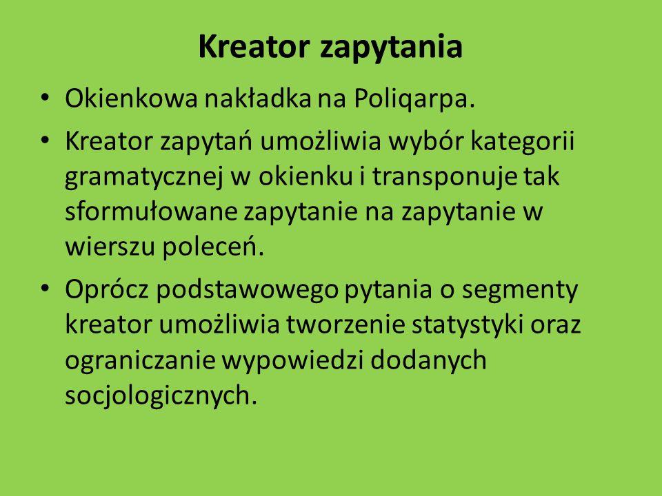 Kreator zapytania Okienkowa nakładka na Poliqarpa.