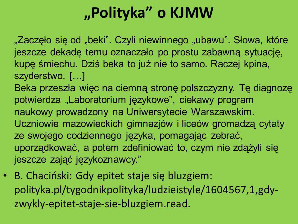 """""""Polityka o KJMW """"Zaczęło się od """"beki .Czyli niewinnego """"ubawu ."""