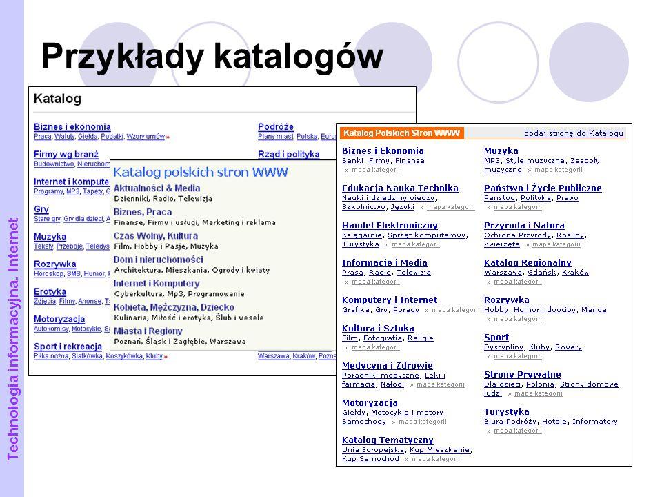 17 Przykłady katalogów Technologia informacyjna. Internet