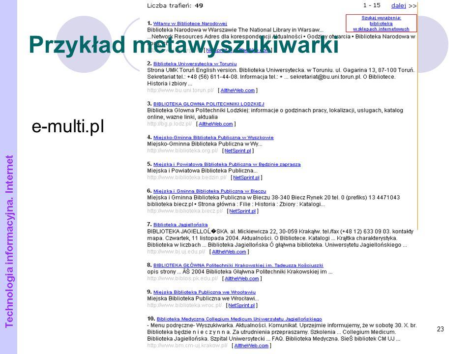 23 Przykład metawyszukiwarki Technologia informacyjna. Internet e-multi.pl