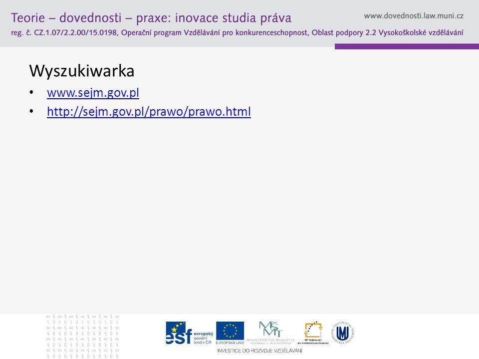 Wyszukiwarka www.sejm.gov.pl http://sejm.gov.pl/prawo/prawo.html