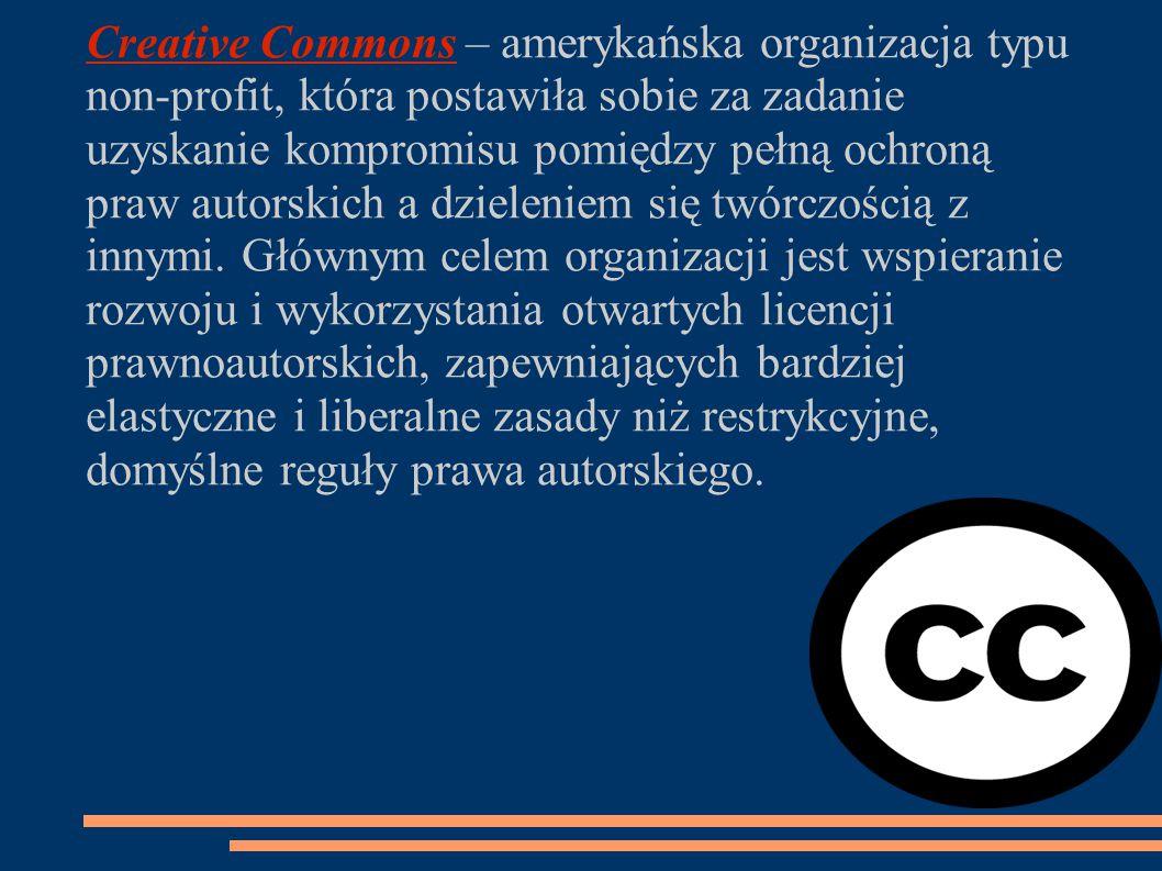 Creative Commons – amerykańska organizacja typu non-profit, która postawiła sobie za zadanie uzyskanie kompromisu pomiędzy pełną ochroną praw autorskich a dzieleniem się twórczością z innymi.