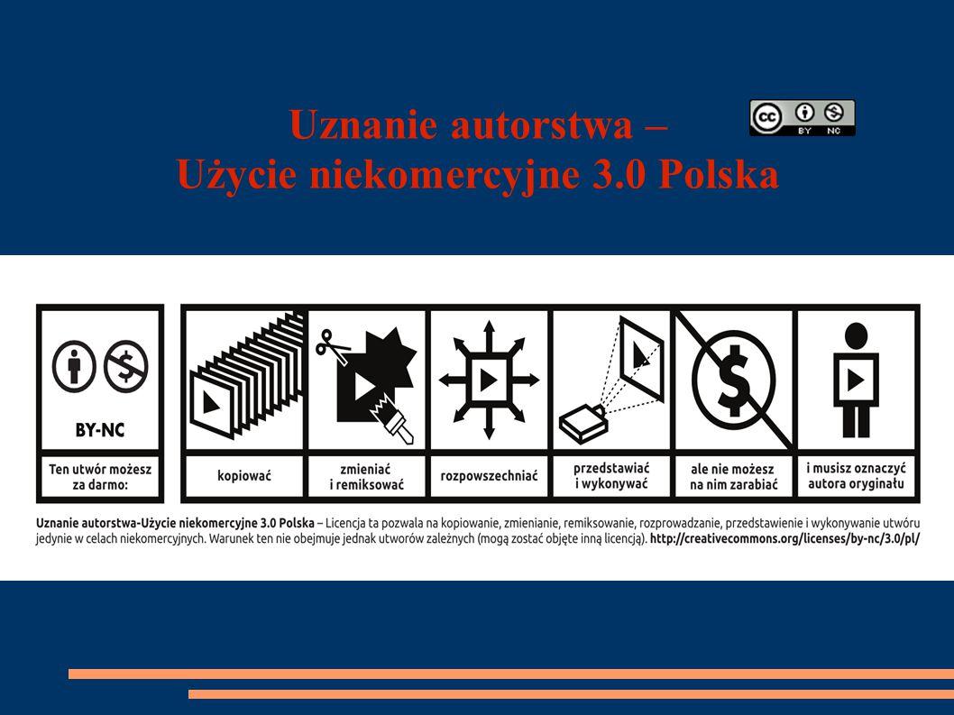 Uznanie autorstwa – Użycie niekomercyjne 3.0 Polska