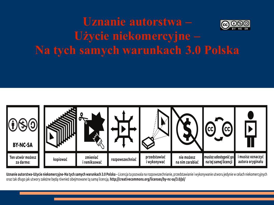 Uznanie autorstwa – Użycie niekomercyjne – Na tych samych warunkach 3.0 Polska