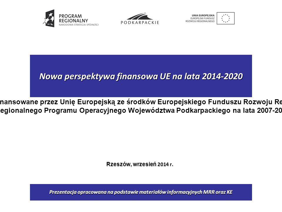 Nowa perspektywa finansowa UE na lata 2014-2020 Rzeszów, wrzesień 2014 r.