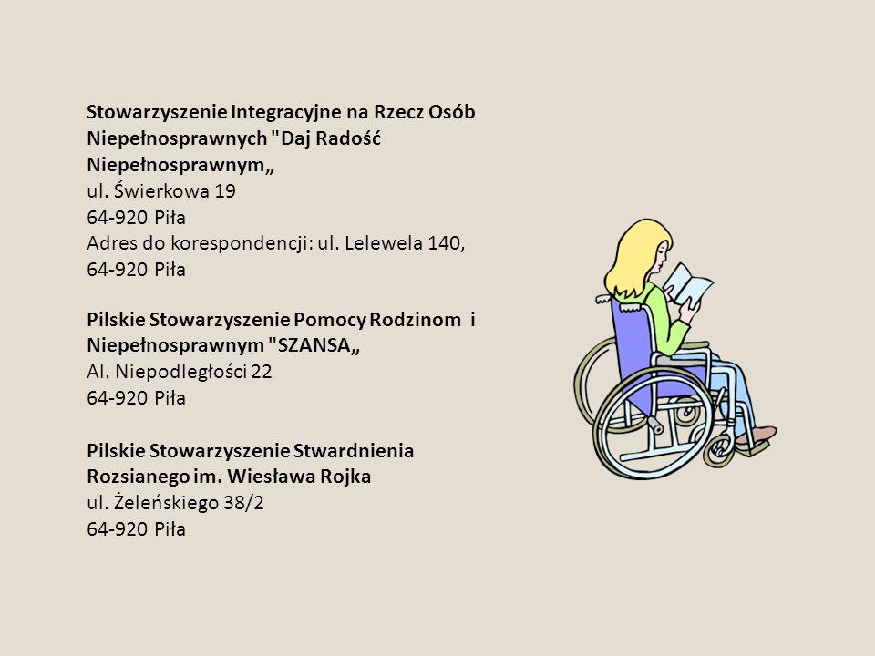 """Stowarzyszenie Integracyjne na Rzecz Osób Niepełnosprawnych Daj Radość Niepełnosprawnym"""" ul."""