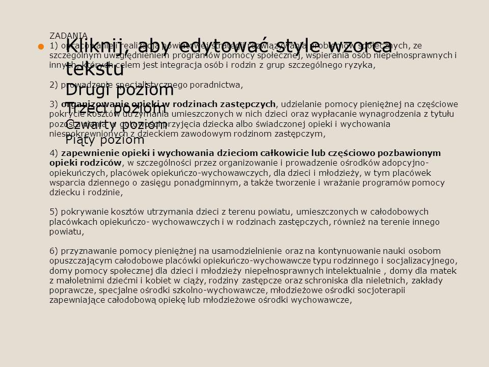 Kliknij, aby edytować style wzorca tekstu Drugi poziom Trzeci poziom Czwarty poziom Piąty poziom ZADANIA 1) opracowanie i realizacja powiatowej strate