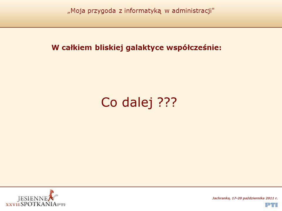 """""""Moja przygoda z informatyką w administracji"""