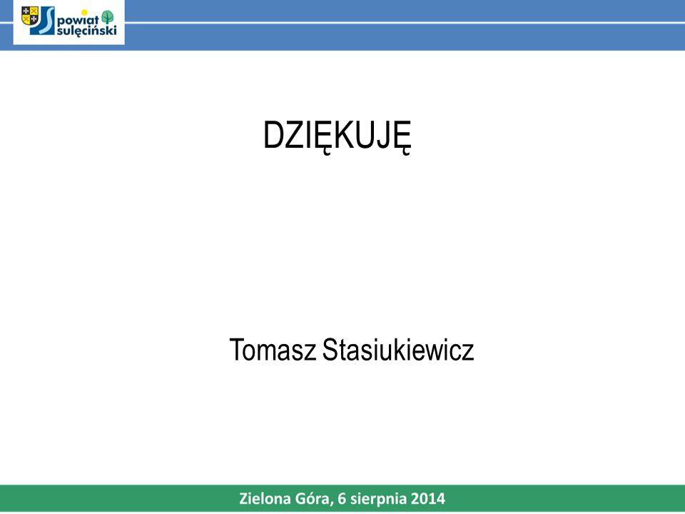 DZIĘKUJĘ Tomasz Stasiukiewicz