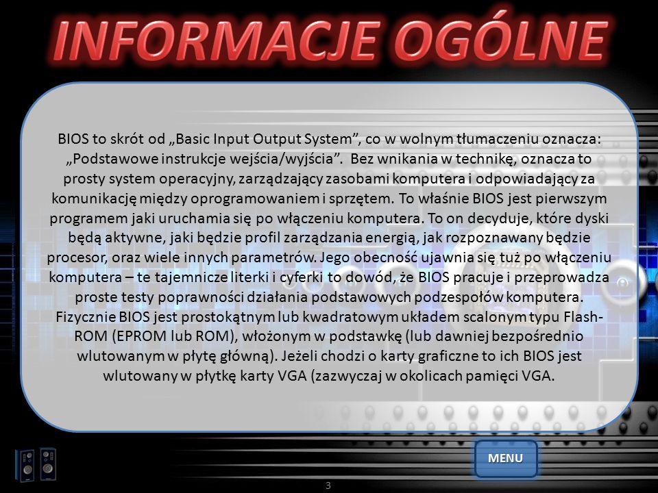 """BIOS to skrót od """"Basic Input Output System"""", co w wolnym tłumaczeniu oznacza: """"Podstawowe instrukcje wejścia/wyjścia"""". Bez wnikania w technikę, oznac"""